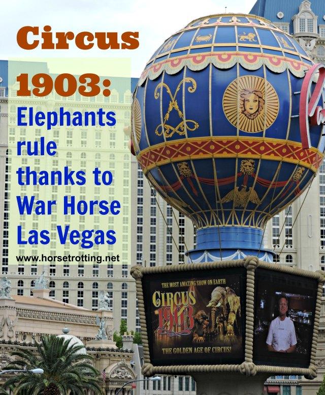 Balloon outside the Paris Hotel in Las Vegas advertising Circus 1903 - horsetrotting
